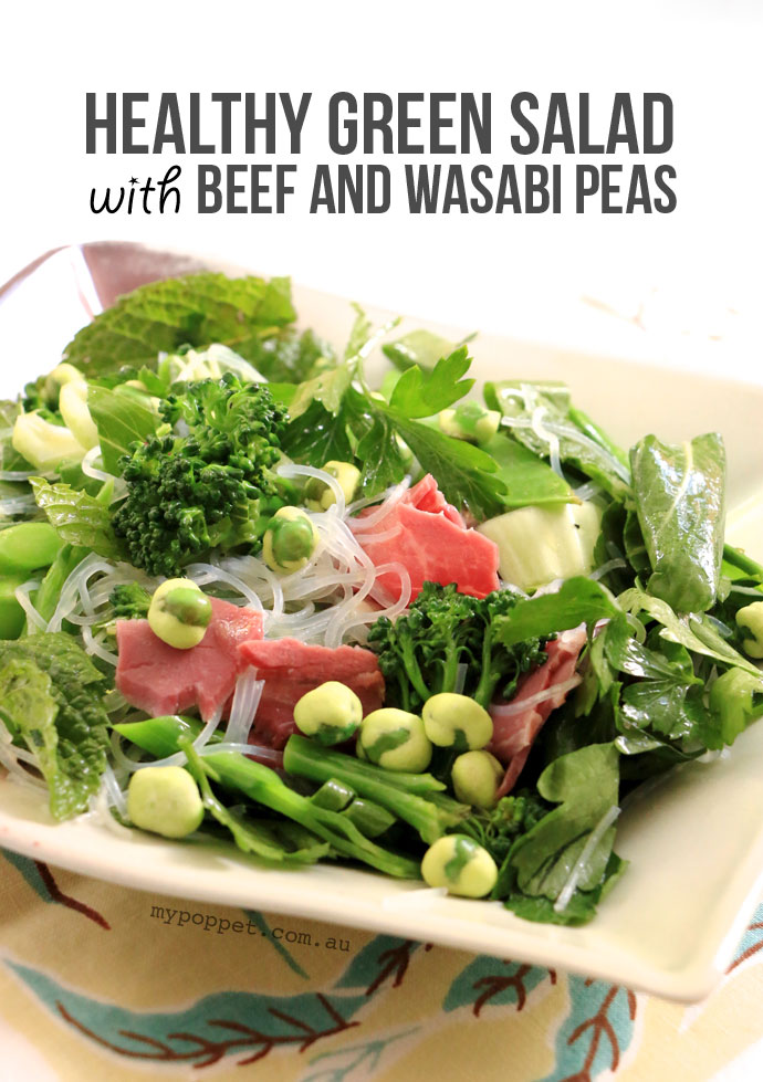 Easy and Healthy green salad with beef and wasabi peas - mypoppet.com.au