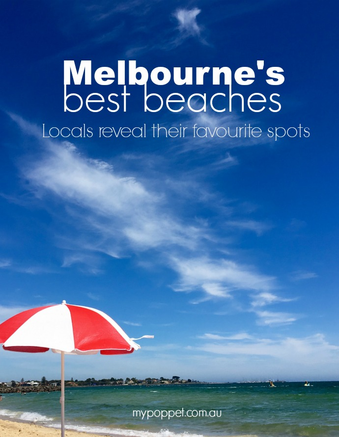 Melbourne's best beaches - Locals reveal their favourite beaches in Melbourne Australia mypoppet.com.au