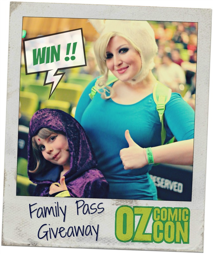 Oz Comic-Con - Australia win Family Passes
