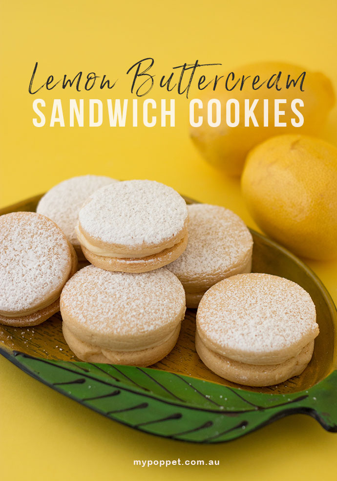 Recipe - Lemon Buttercream sandwich cookies mypoppet.com.au