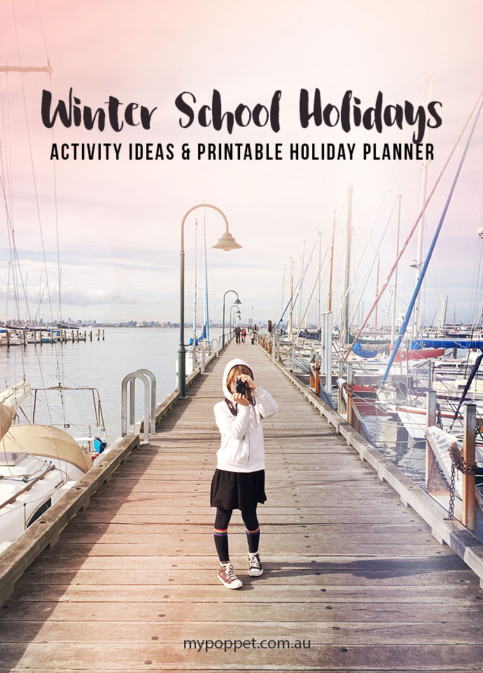 winter school holiday activity ideas, tips and suggestions to keep the kids healthy and happy - mypoppet.com.au