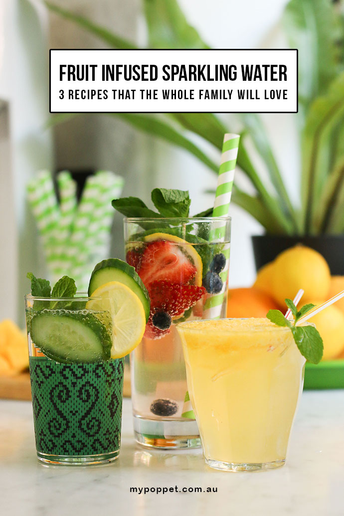 Fruit infused spakling water recipes - with SodaStream and mypoppet.com.au