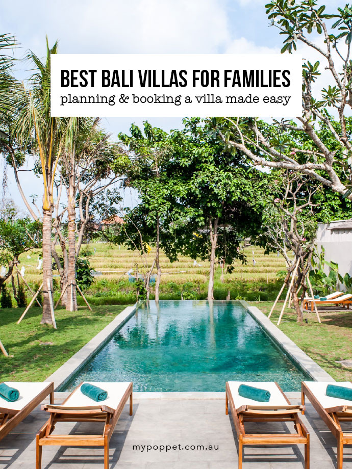 Tips to help you choose the right Bali Villa for your family holiday - mypoppet.com.au
