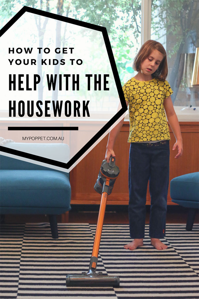 How to get your kids to help with the housework - mypoppet.com.au