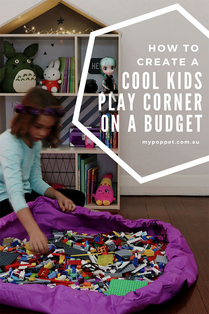 How to create a kids play space on a budget - mypoppet.com.au