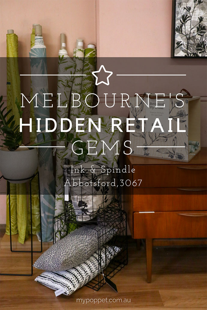 Melbourne's Hidden Retail Gems - Ink and Spindle studio Abbotsford - mypoppet.com.au