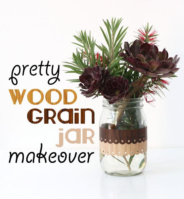 woodgrain jar makeover - jar craft - mypoppet.com.au
