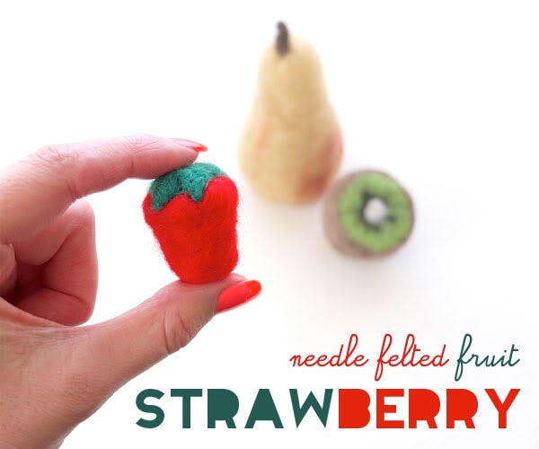 How to needlefelt a Strawberry - play food craft - mypoppet.com.au