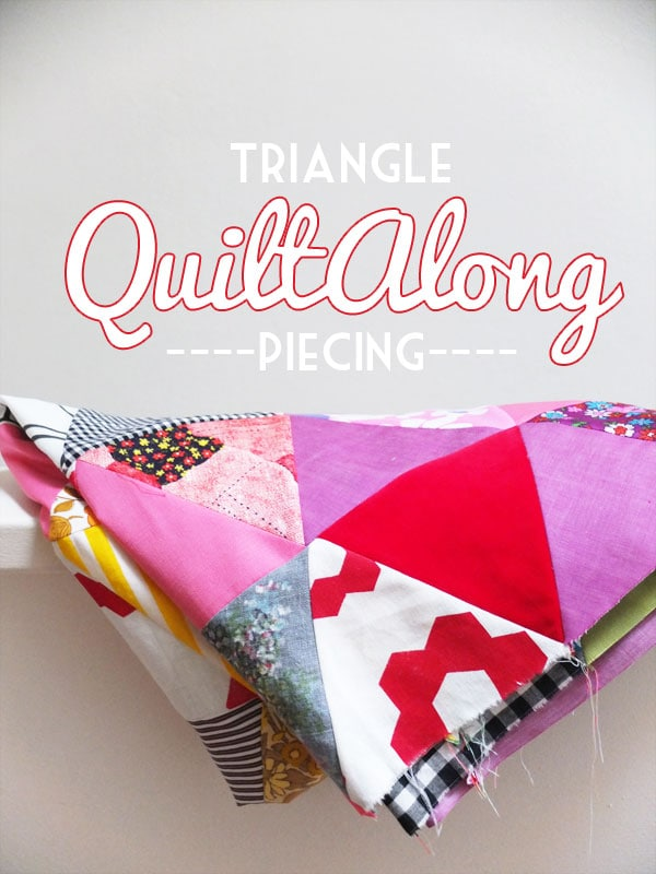 Triangle Quiltalong Piecing tutorial
