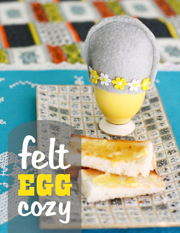 Felt Egg Cozy instructions Egg and toast