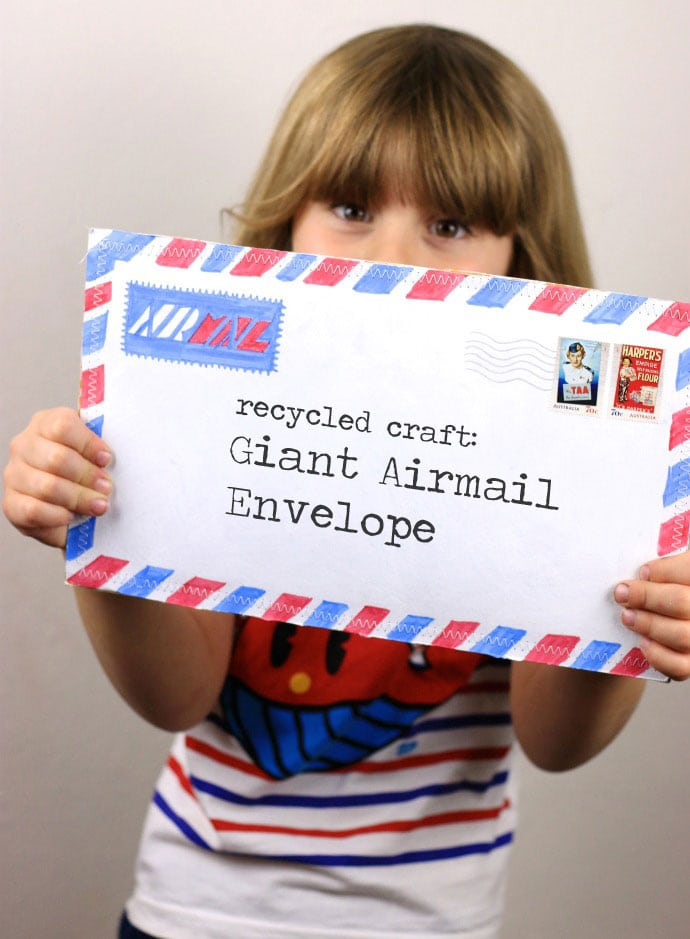 Make a Giant Airmail Envelope mypoppet.com.au