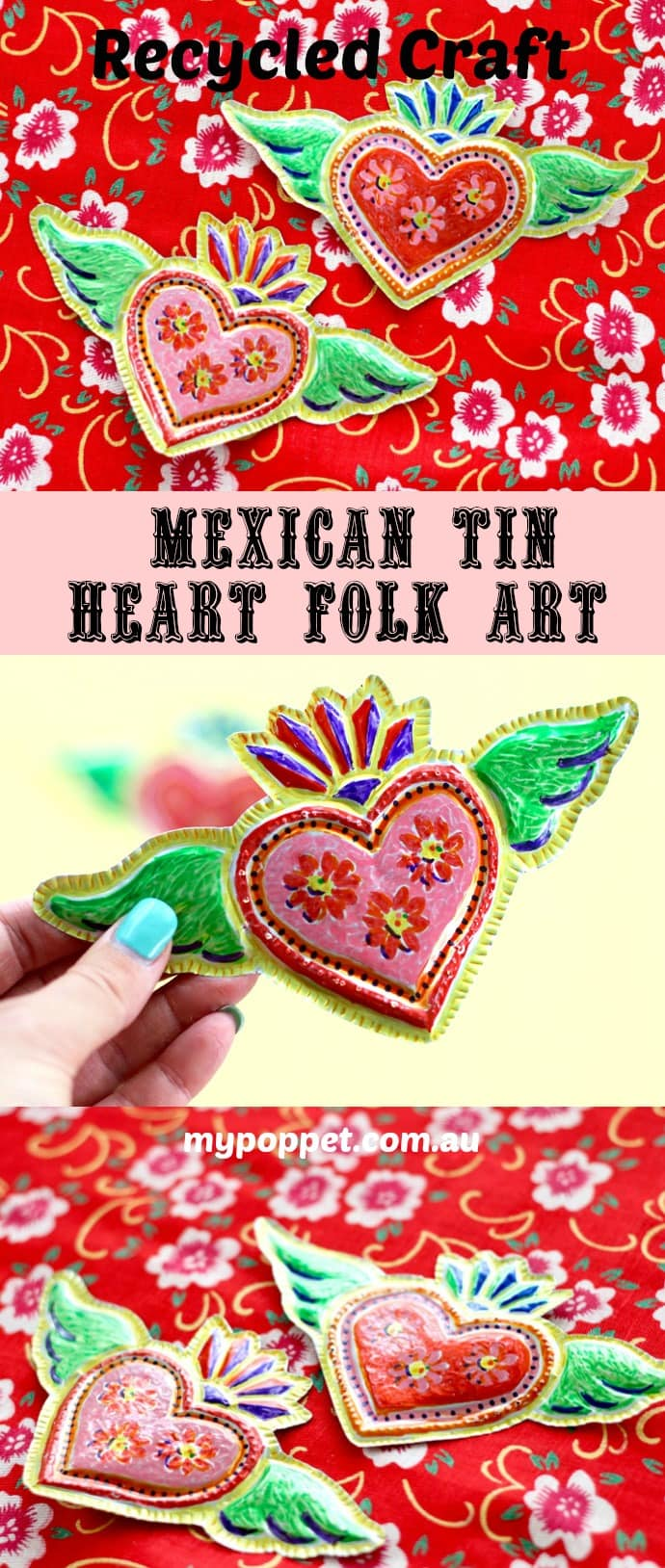 Recycled craft - Mexican Tin Heart Folk Art mypoppet.com.au