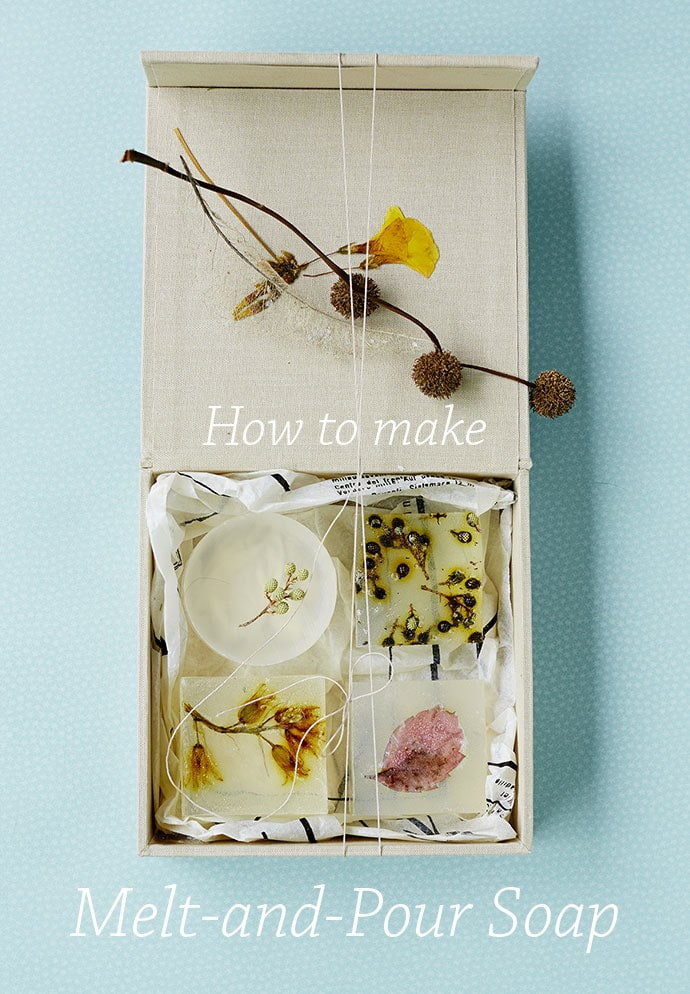How to make: Melt and pour soap