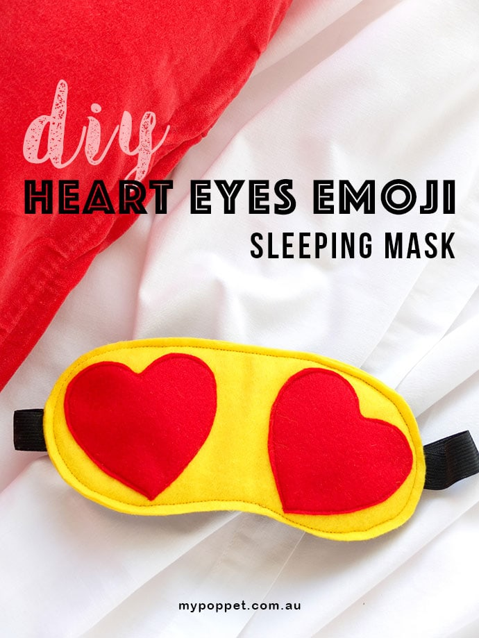 Make a Heart Eye Emoji Sleeping Mask - mypoppet.com.au