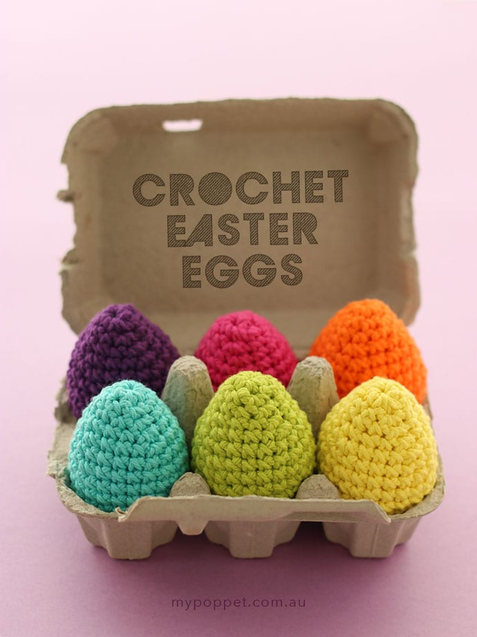 How to crochet easter egg pattern - mypoppet.com.au