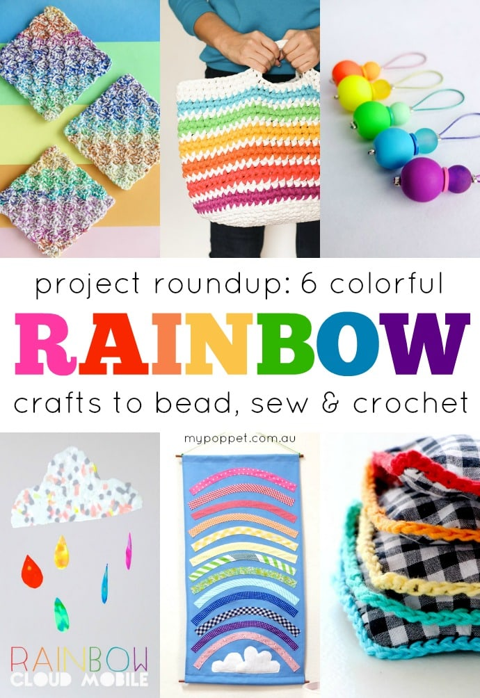 Craft Project ideas - Rainbow crafts to crochet, sew and bead -mypoppet.com.au