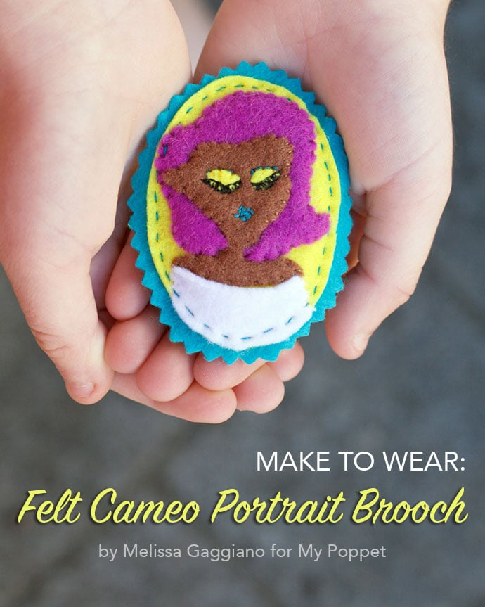 Make to Wear: DIY Felt Cameo Portrait Brooch mypoppet.com.au