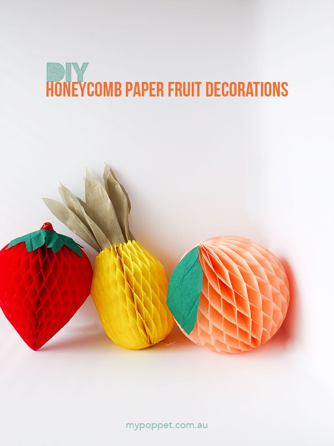 DIY Honeycomb Paper Fruit Party Decorations | My Poppet Makes