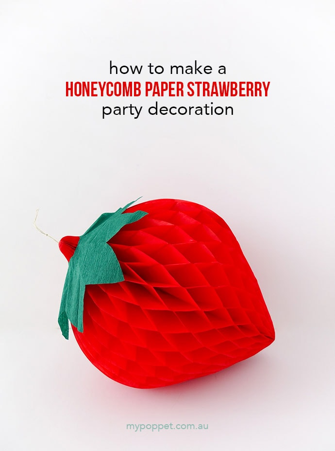 DIY Honeycomb Paper Fruit Party Decorations - Strawberry
