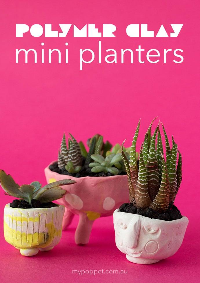 DIY Polymer Clay Mini succulent Planters mypoppet.com.au