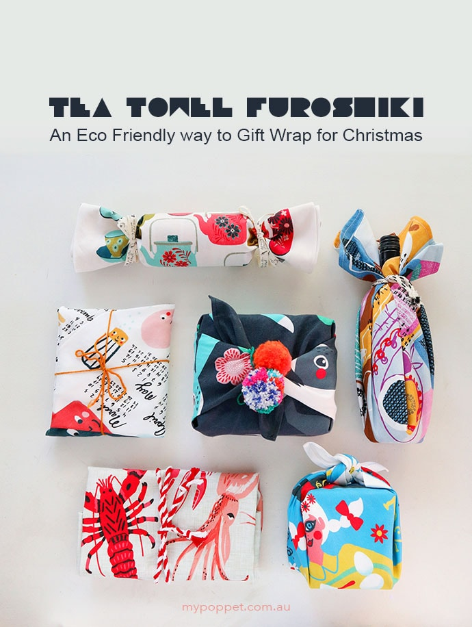 Tea Towel Furoshiki – An Eco Friendly way to Gift Wrap for Christmas mypoppet.com.au