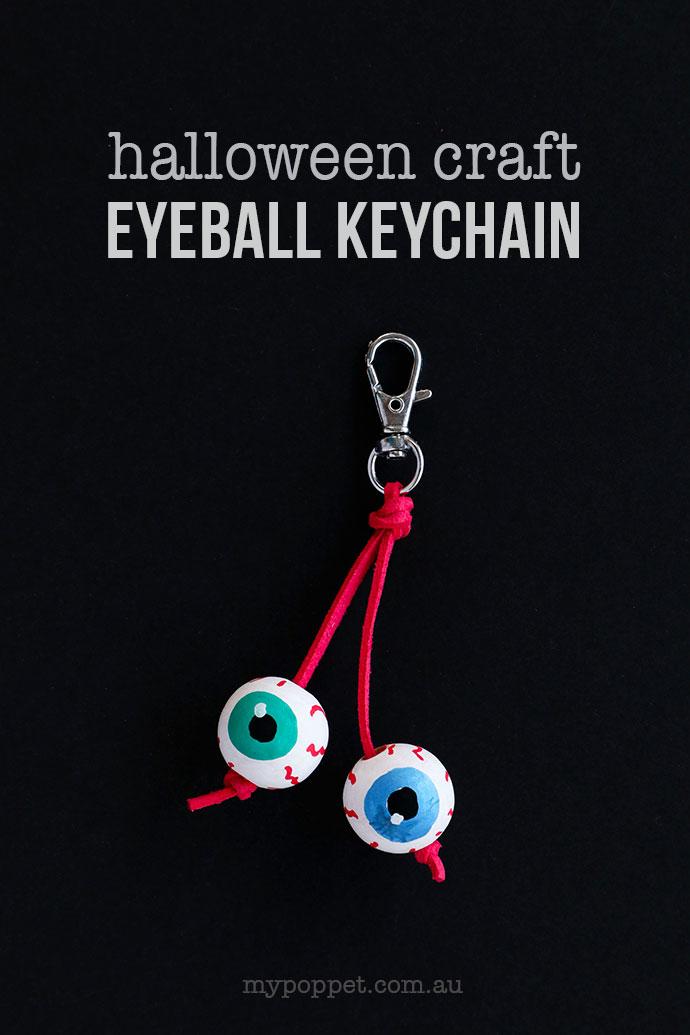 Eyeball Keychain Halloween Craft - mypoppet.com.au