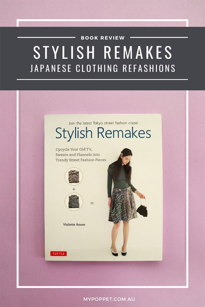 Stylish Remakes book cover - clothing refashion book review