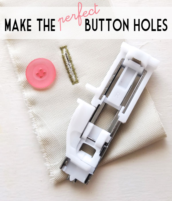 Make perfect button holes with a sewing machine