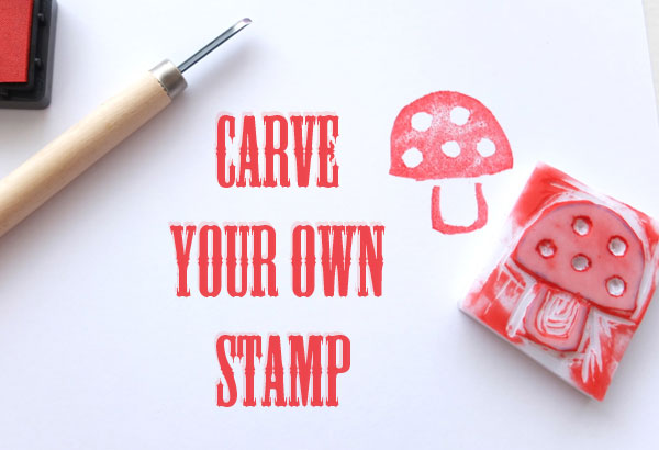 How To: Carve Your Own Stamp - My Poppet Makes