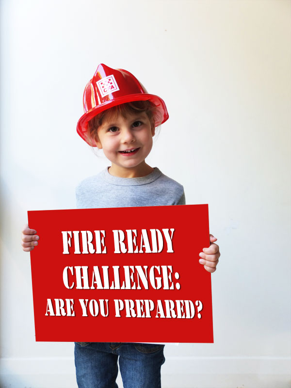 Fire Ready Challenge: Are you Prepared?
