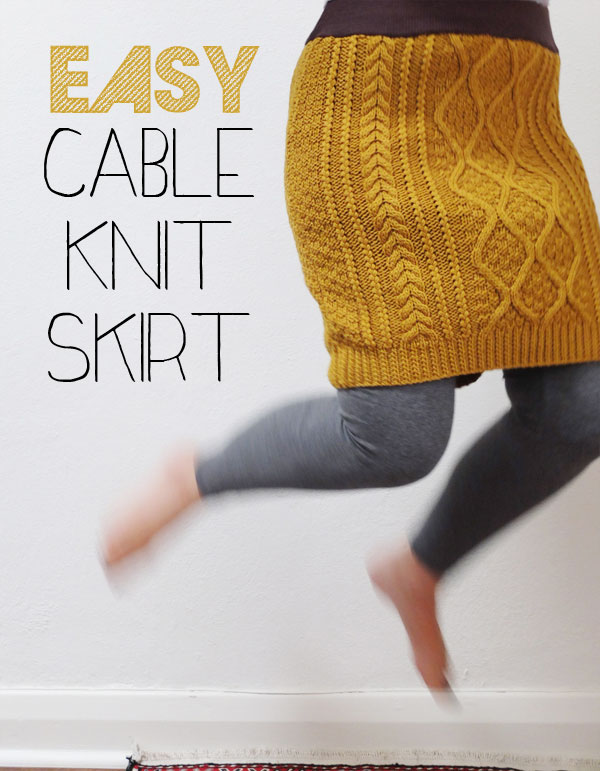 Knit Skirt Pattern : Easy Cable Knit Skirt - A wardrobe refashion - My Poppet Makes