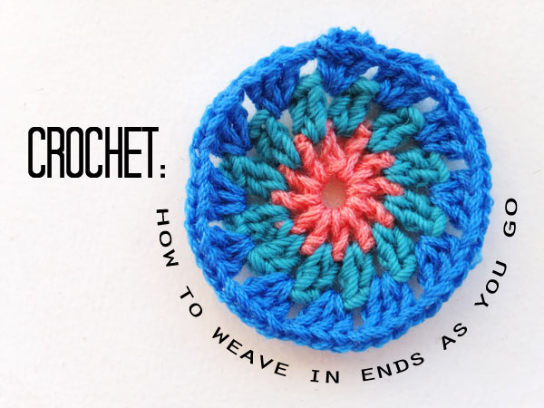 Crochet circle, how to weave in ends mypoppet.com.au