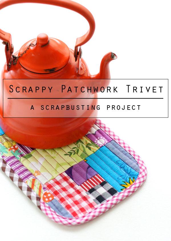 Patchwork trivet patchwork hot pad - scrapbusting project mypoppet.com.au