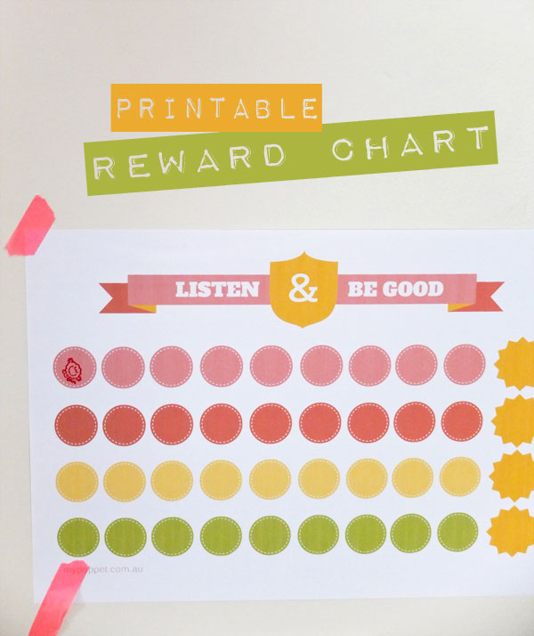 printable reward chart Listen & Be Good mypoppet.com.au