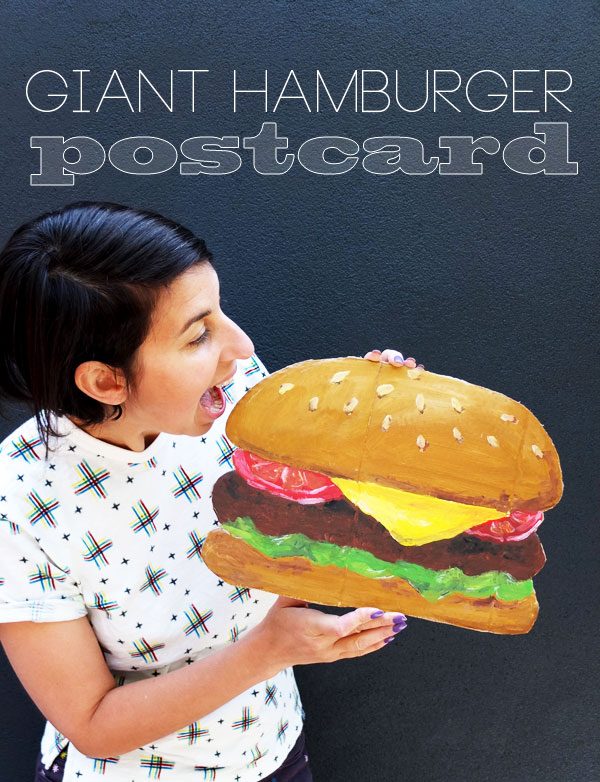 Make a giant hamburger postcard